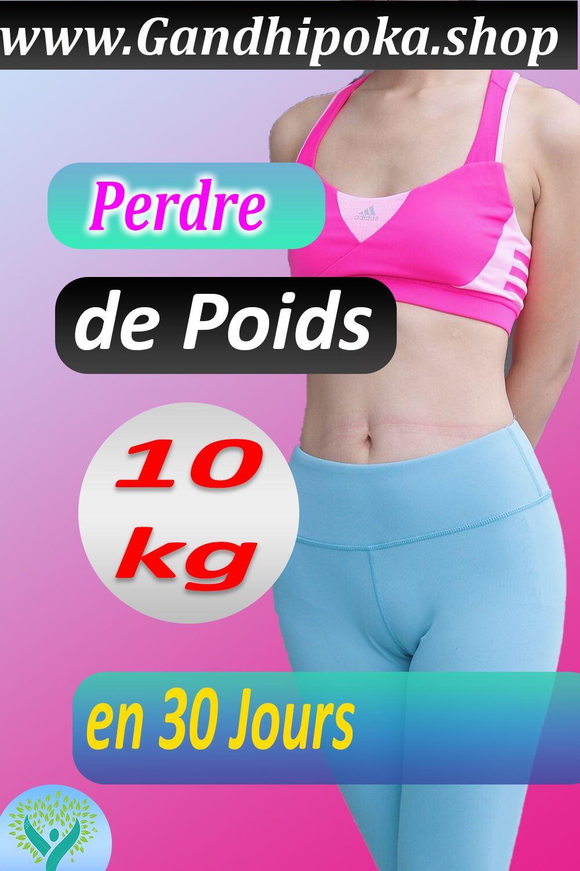 10 kg de perte de poids 30 jours